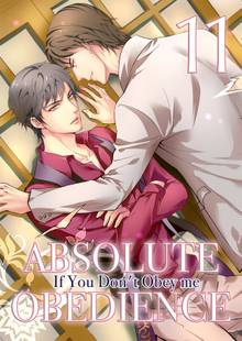 Absolute Obedience 〜If You Don't Obey me〜 # 11