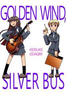Golden Wind, Silver Bus