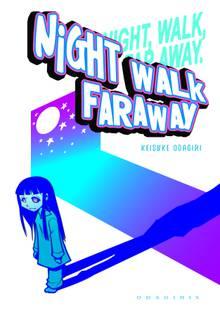Night Walk Faraway