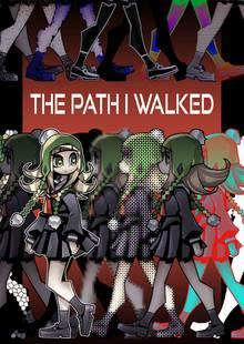 The Path I Walked # 1