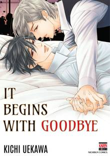 It Begins with Goodbye # 1