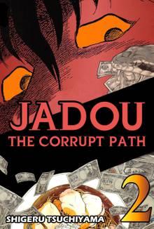 Jadou: The Corrupt Path # 2