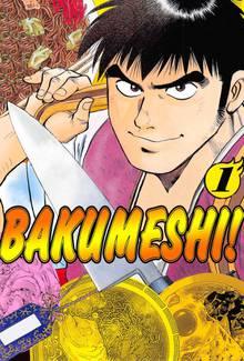 Bakumeshi!