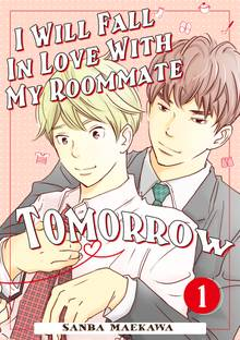 I Will Fall In Love With My Roommate Tomorrow