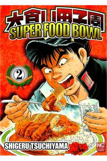 Super Food Bowl # 2
