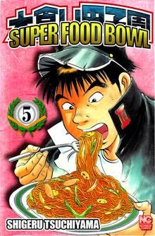 Super Food Bowl # 5
