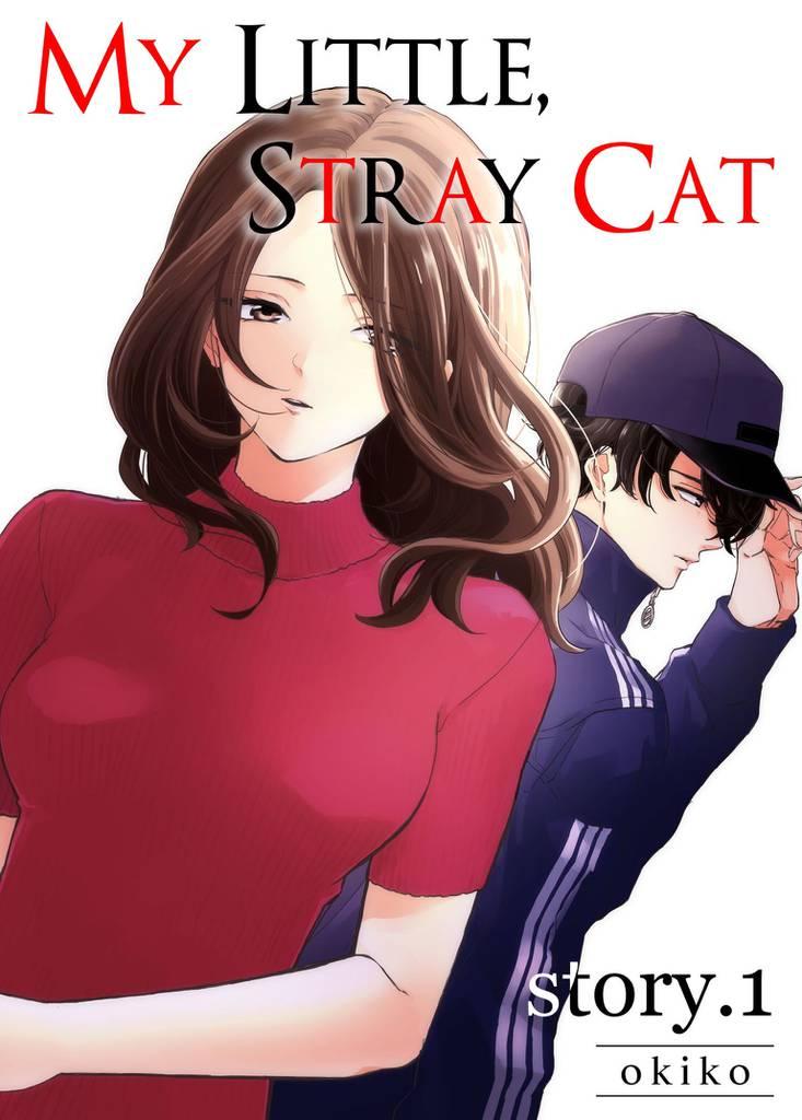 [FREE MANGA] My Little, Stray Cat|MANGA CLUB|Read Free Official Manga  Online!