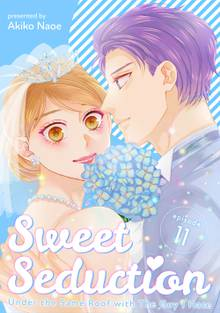 Sweet Seduction: Under the Same Roof with The Guy I Hate # 11