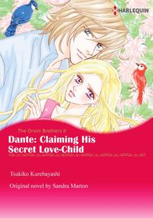 Dante: Claiming His Secret Love-Child