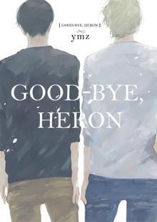 Good-Bye, Heron (Yaoi Manga)